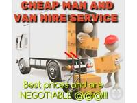 CHEAP Man and Van hire service 07718310400