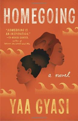 Homegoing by Yaa Gyasi (Paperback) (Literature & Fiction) (Historical) NEW