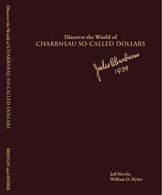"""""""DELUX LEATHERBOUND EDITION """"DISCOVER THE WORLD OF CHARBNEAU SO-CALLED DOLLARS"""""""
