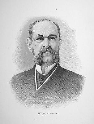 William Astor New York Real Estate Businessman   1895 Portrait Antique Print