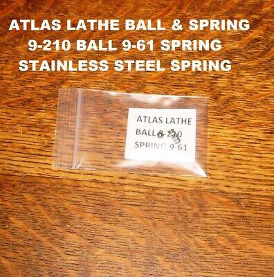 New Atlas Craftsman Lathe 6 10 12 Ball 9-210 Spring 9-61 Stainless Steel