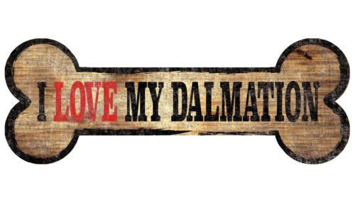 "DALMATIAN - LOVE MY BONE - DOG WOOD SIGN - 10"" x 4"" - BRAND NEW"
