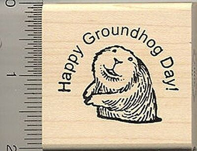 Happy Groundhog Day Rubber Stamp F7912 Wood Mounted](Groundhog Day Crafts)