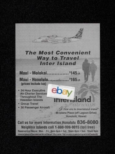 INTER ISLAND AIRWAYS MOST CONVENIENT WAY BETWEEN HONOLULU/MAUI/MOLOKAI SD 360 AD