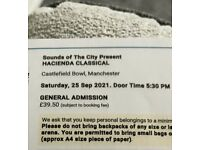 4x tickets Hacienda classical for today £25 each