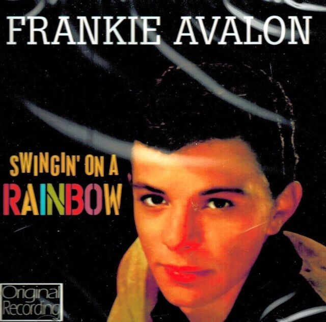 CD NEU/OVP - Frankie Avalon - Swingin' On A Rainbow - Original Recording