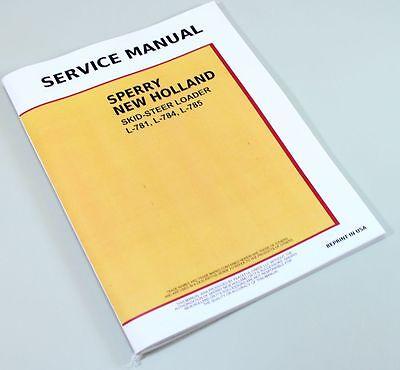 FORD NEW HOLLAND L781 L784 L785 SKID-STEER LOADER SERVICE REPAIR SHOP MANUAL