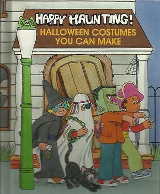 HAPPY HAUNTING Halloween Costumes You Can Make by Judith Conaway Renzo Barto](Halloween Costumes You Can Make)