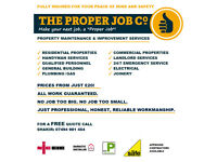 ⭐️⭐️⭐️⭐️⭐️ The Proper Job Co: ✓ Insured ✓ Handyman ✓ Builder ✓ Electrician ✓ Plumber ✓ Gas ✓ Joiner
