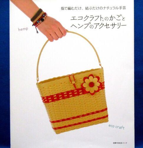 Eco Craft Basket and Hemp Accessory /Japanese Handmade Craft Book