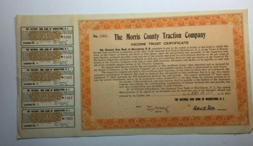 MORRIS COUNTY TRACTION COMPANY INCOME TRUST, 1917, ALL COUPONS ATTACHED