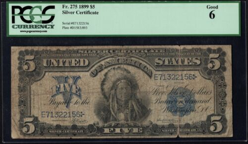 1899 $5 Five Dollar Chief Silver Certificate Note Fr#275 PCGS G 06