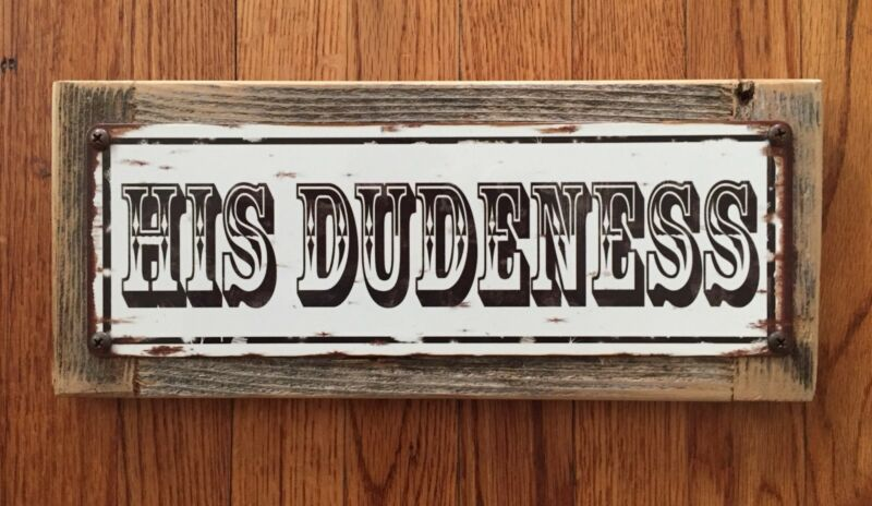 His Dudeness The Dude Big Lebowski Jeffrey Bowling Poster Man Cave Steel Sign