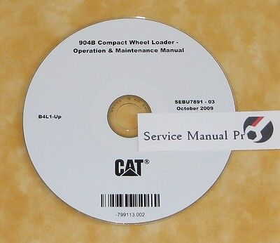 Sebu7891 Caterpillar 904b Compact Wheel Loader Operation Maintenance Manual Cd