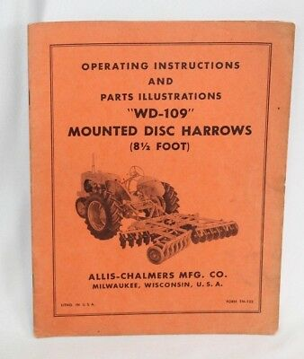 Original Allis-chalmers Instructions Parts Wd-109 Mounted Disc Harrows Tm-122
