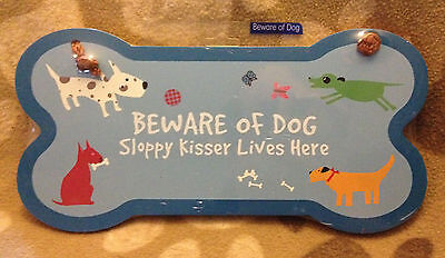 "Bone Shaped ""Beware of Dog Sloppy Kisser Lives Here"" - Wall sign/plaque"