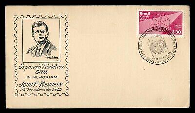 DR WHO 1964 BRAZIL ONU PHILATELIC EXPO JOHN F KENNEDY JFK CACHET g21910