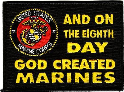 U.S. MARINES - AND ON THE 8th DAY GOD CREATED THE MARINES - IRON or SEW ON (On The 8th Day God Created Marines)