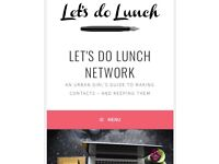 Ladies, let's connect! *Let's do Lunch Network*