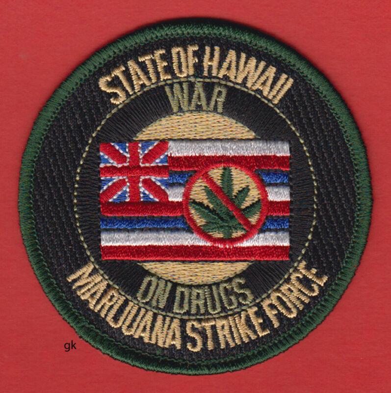 HAWAII WAR ON DRUGS MARIJUANA STRIKE FORCE POLICE SHOULDER  PATCH