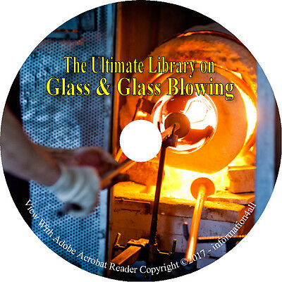 40 Books on CD, Ultimate Library on Glass & Glassblowing, How to make
