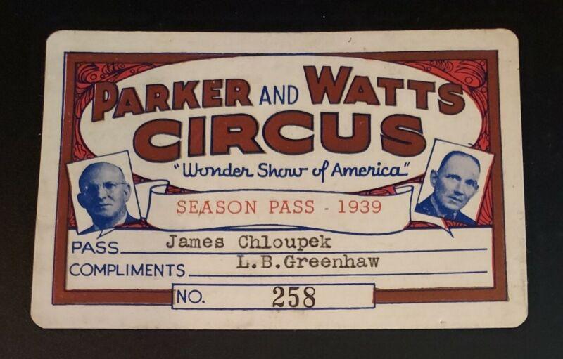Parker & Watts Circus Wonder Show of America 1939 Season Pass Ticket Vintage