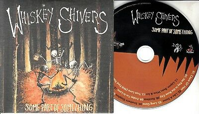 WHISKEY SHIVERS Some Part Of Something 2018 UK 13-trk promo CD