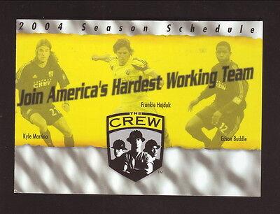 Columbus Crew  2004 Pocket Schedule  Huntington Bank  Martino Hejduk Buddle