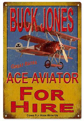 Buck Jones Ace Aviator For Hire Airplane Sign