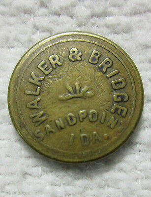 SANDPOINT IDA. ID IDAHO - WALKER & BRIDGE - GF 5 TRADE TOKEN - BONNER COUNTY