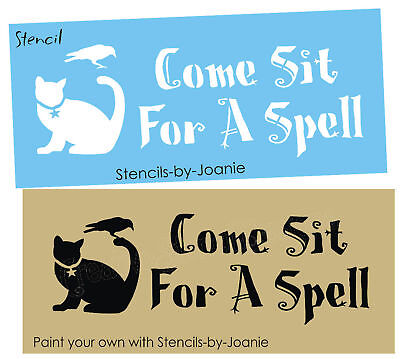 Stencil Come Sit Spell Cat Star Primitive Crow Halloween Holiday Art Witch Signs - Halloween Stencils Cat