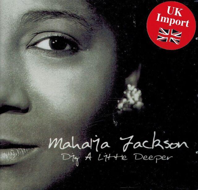 CD NEU/OVP - Mahalia Jackson - Dig A Little Deeper