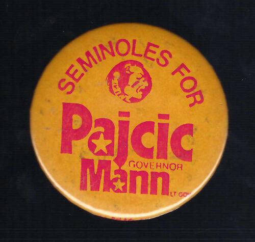 1986 PAJCIC & MANN FOR FLORIDA GOVERNOR CAMPAIGN BUTTON
