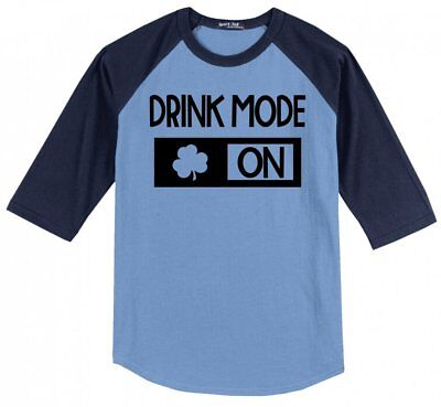 Drink Mode On Mens Raglan Jersey St Pattys Day Alcohol Bar College Party - St Pattys Day Drinks
