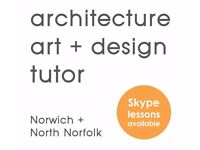 Architecture, Art & Design Private Tutor - Norwich & North Norfolk - Online Skype lessons