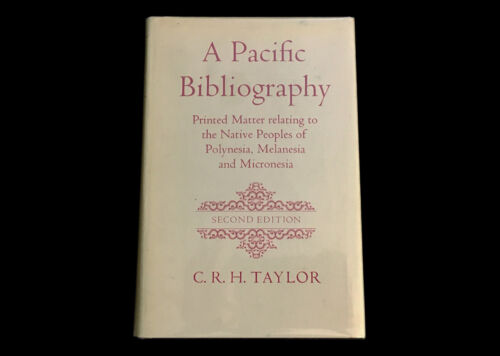 A PACIFIC BIBLIOGRAPHY PRINTED MATTER RELATING TO NATIVES OF POLYNESIA MELANESIA
