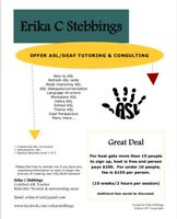 Offer ASL/Deaf Tutoring & Consulting