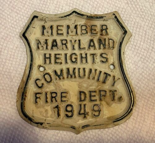 1949 Steel Shield, MEMBER MARYLAND HEIGHTS COMMUNITY FIRE DEPARTMENT