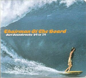 CHAIRMAN OF THE BOARD CD SURF SOUNDTRACKS '64 TO '74