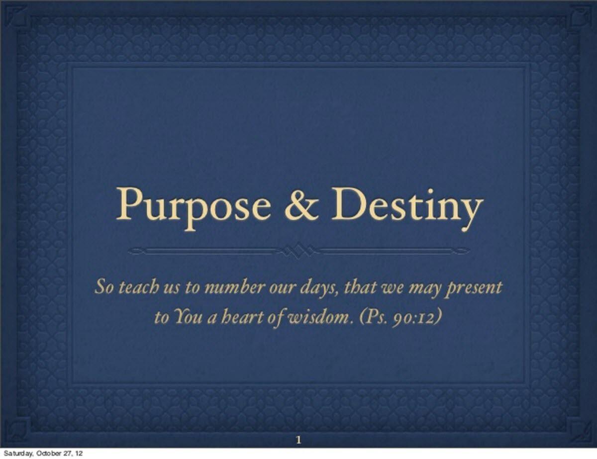 Purpose & Destiny