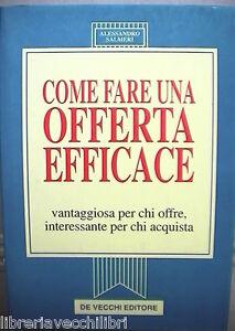 COME-FARE-UNA-OFFERTA-EFFICACE-Vantaggiosa-per-chi-offre-Alessandro-Salmeri-di-e