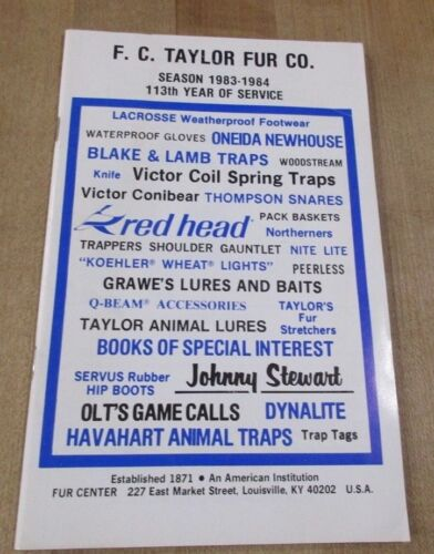 1983 84  F C Taylor Fur Co Louisville Kentucky Trapping Supply Catalog >