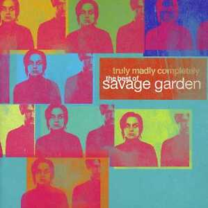 SAVAGE GARDEN ( NEW CD ) TRULY MADLY COMPLETELY : THE VERY BEST OF GREATEST HITS