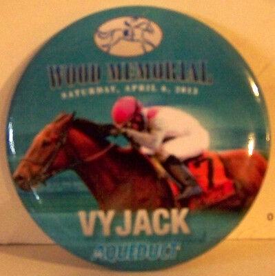 2013 Wood (2013 Wood Memorial VYJACK Button/Pin - Aqueduct Park Race Course -)