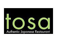 Waiting staff needed for a Japanese Restaurant Tosa. Full or part time. Working visa essential