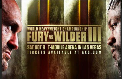 Fury Vs Wilder III 10/09/21 2 Tickets - $1,200.00