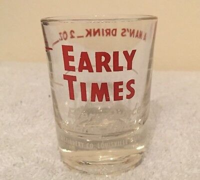 EARLY TIMES OLD STYLE KENTUCKY BOURBON SHOT GLASS 2OZ A MAN'S DRINK