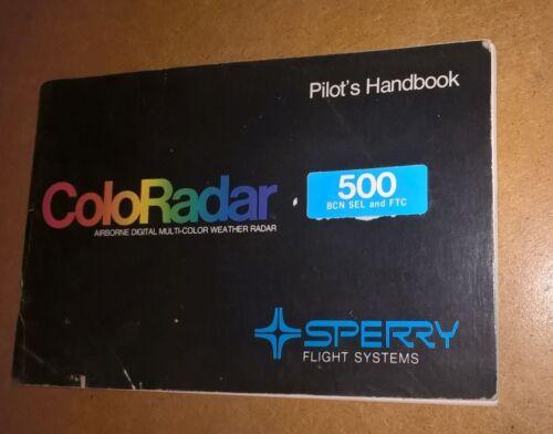 Honeywell/Sperry Coloradar 500 BCN SEL & FTC Weather Radar Pilot Manual Handbook