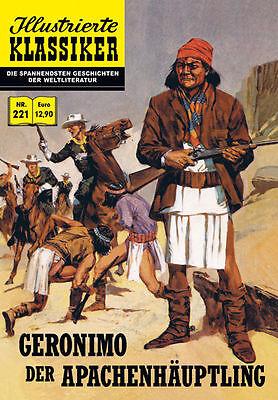 Illustrierte Klassiker heft  221  Geronimo der Apachenhäuptling CCH Hannover