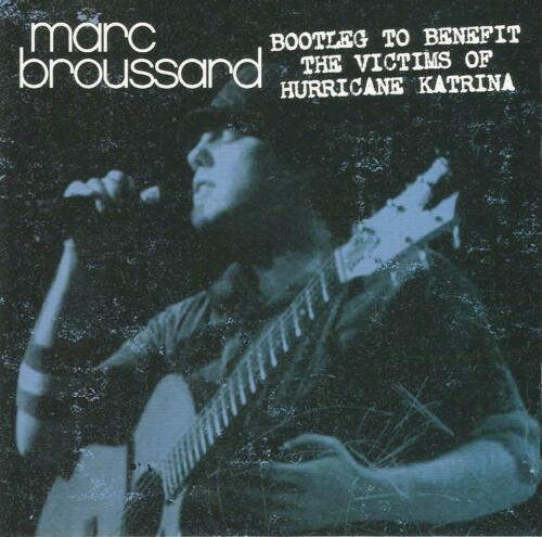 Marc Broussard Bootleg To Benefit The Victims Of Hurricane Katrina CD